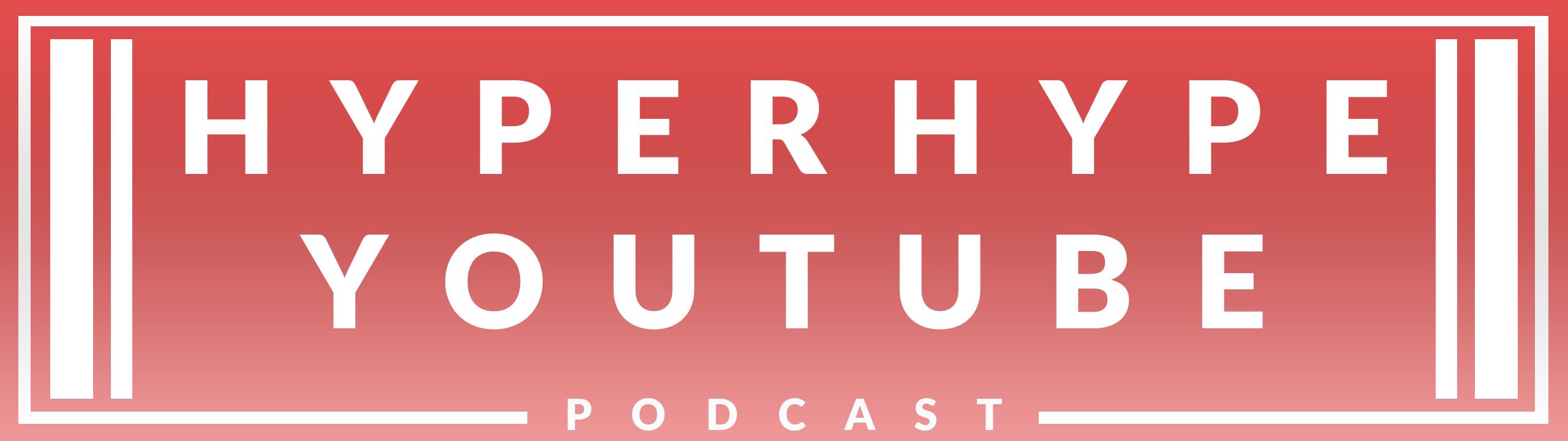 HyperHype-Podcast-Youtube