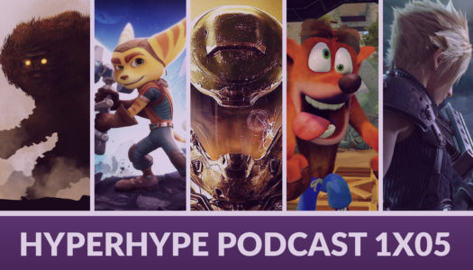 HyperHype Podcast 1×05 – Remasters, Remakes, Reboots…