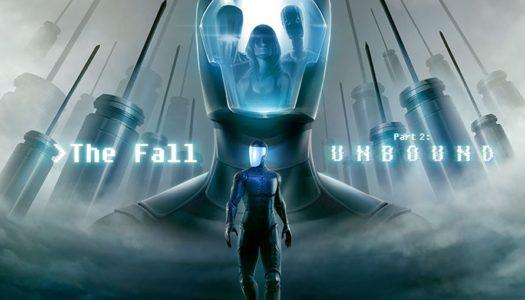 The Fall Part 2: Unbound estrena nuevo vídeo mostrando su jugabilidad