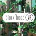 Block'hood-VR-Key-Art