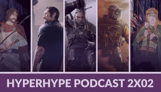 HyperHype Podcast 2×02 – De todo menos God of War