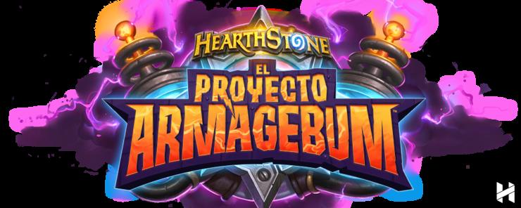 Armagebum-Proyecto Armagebum-Expansión-Hearthstone-Proyecto Armagebum-Anticipo