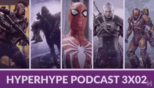 HyperHype Podcast 3×02 – Los Renegados, Spiderman, The Witcher