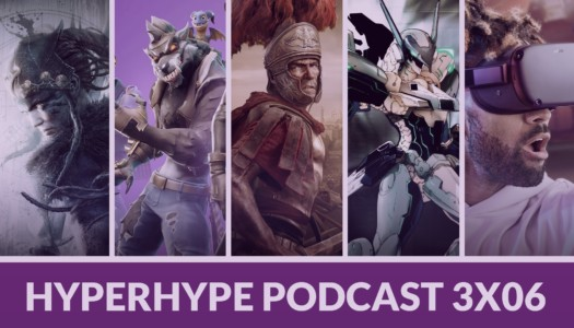 HyperHype Podcast 3×06 – Microsoft, Oculus Quest, Total War…