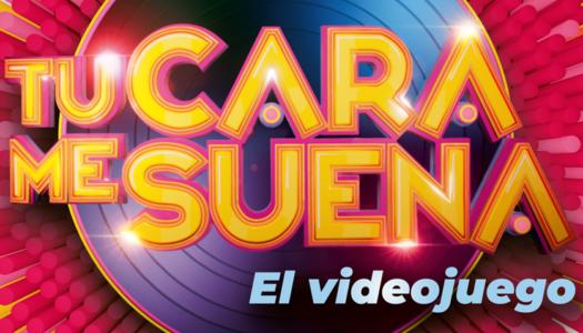 El videojuego de Tu Cara Me Suena ya está oficialmente disponible