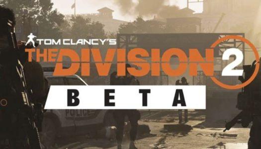 The Division 2 muestra su beta abierta en un nuevo tráiler