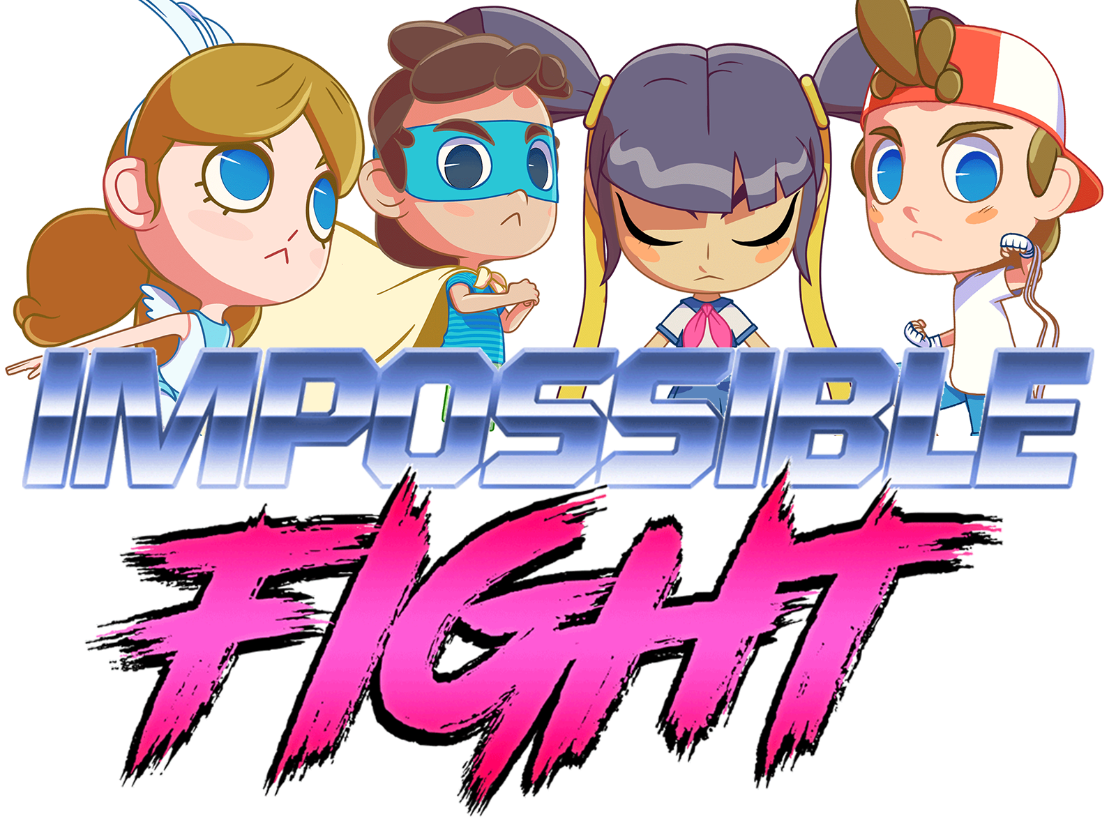 Impossible Fight + Personajes