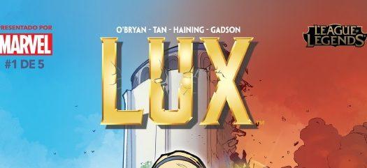 Riot Games y Marvel lanzan el primer tomo de la saga de Lux