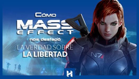 Cómo Mass Effect nos destapó la verdad sobre la libertad dirigida