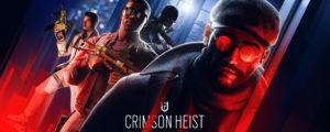 Crimson Heist, Rainbow Six Siege