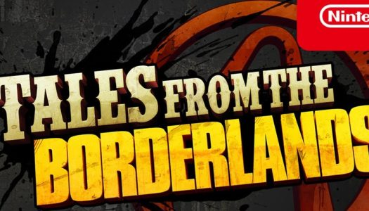 Tales from the Borderlands ya disponible para Nintendo Switch
