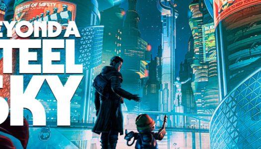 Revolution Software y Microids publican el juego Beyond a Steel Sky