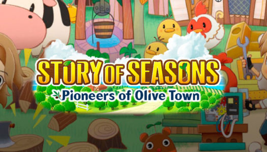 Story of Seasons: Pioneers of Olive Town ya disponible para Switch