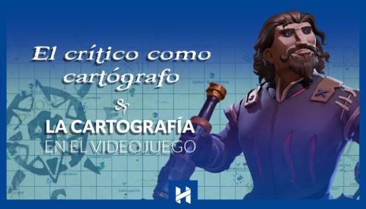 El crítico como cartógrafo y la cartografía en el videojuego